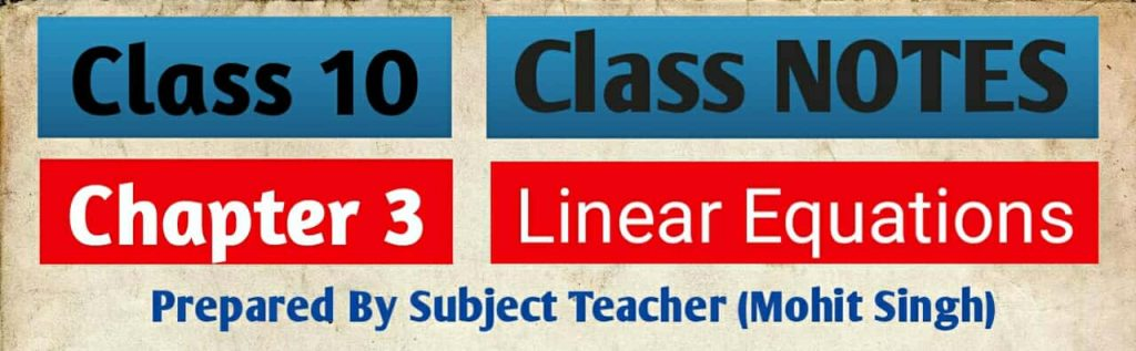 chapter 3 linear equations class 10