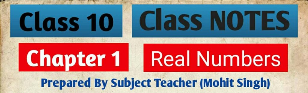 Chapter 1 Real numbers class 10
